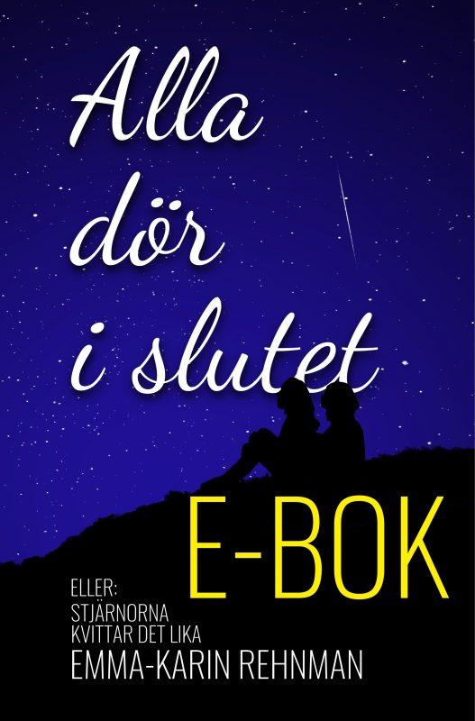 Alla dör i slutet – E-bok